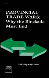 Provincial trade wars: Why the blockade must end