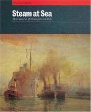 Steam at Sea: Two Centuries of Steam-powered Ships