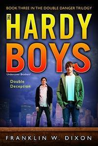 The Hardy Boys Double Deception #27
