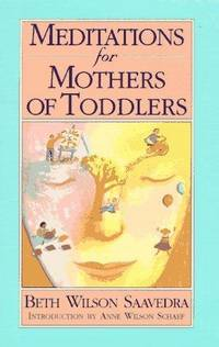 Meditations for Mothers of Toddlers