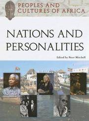 Nations and Personalities (Peoples And Cultures of Africa)