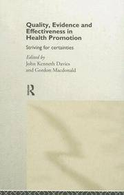 Quality, Evidence and Effectiveness in Health Promotion