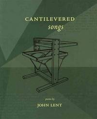 Cantilevered Songs