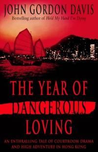 The Year of Dangerous Loving
