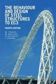 The Behaviour and Design of Steel Structures to EC3 (4th Edition)