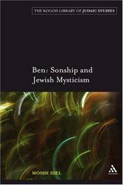 Ben: Sonship and Jewish Mysticism (The Robert and Arlene Kogod Library of Judaic Studies)