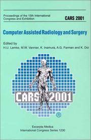 CARS 2001; computer assisted radiology and surgery; proceedings. (International congress series...