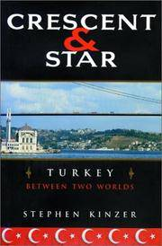 Crescent and Star - Turkey Between Two Worlds