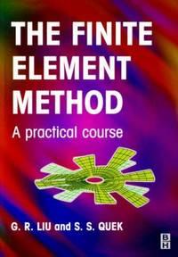 Finite Element Method: A Practical Course