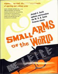 Small Arms of the World: A Basic Manual of Small Arms