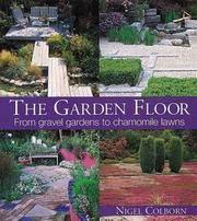 The Garden Floor: From Gravel Gardens to Chamomile Lawns