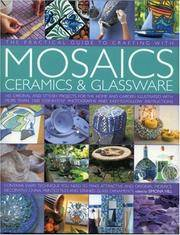 The Practical Guide to Crafting with Mosaics, Ceramics & Glassware