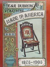 Furniture Made in America, 1875-1905 by  Richard Dubrow - Paperback - Revised  - 1982 - from Maggie Lambeth (SKU: 005803)