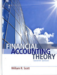 FINANCIAL ACCOUNTING THEORY 7/E 2014 (7th US Edition)