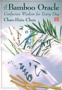 Bamboo Oracle - Confucian Wisdom for Every Day (Boxed Set)