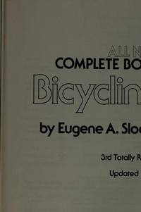 The All New Complete Bicycle Book