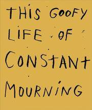 image of Jim Dine: This Goofy Life of Constant Mourning