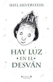 image of Hay luz en el desvan (Escritura Desatada)
