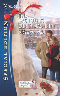 The Bachelor's Christmas Bride (Northbridge Nuptials)
