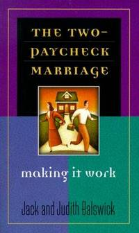 The Two-Paycheck Marriage: Making It Work