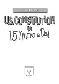 U.S. Constitution in 15 Minutes a Day (Junior Skill Builders)
