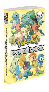 Pokémon Black & Pokémon White Versions: Official National Pokédex: The Official Pokémon Strategy Guide