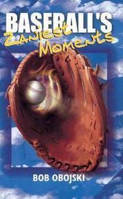 Baseball's Zaniest Moments