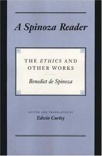 A SOINOZA READER : The Ethics and Other Works