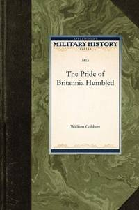 image of The Pride of Britannia Humbled (Military History)