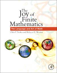 The Joy of Finite Mathematics: The Language and Art of Math