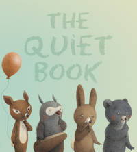 QUIET BOOK by  RENATA (ILT)  DEBORAH/ LIWSKA - from Magers and Quinn Booksellers and Biblio.com
