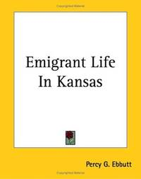 Emigrant Life in Kansas.