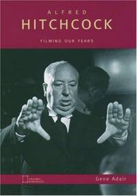 Alfred Hitchcock: Filming Our Fears (Oxford Portraits) by  Gene Adair - Hardcover - Hardcover - from Paws, Not Claws! Associates and Biblio.com