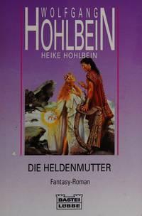 image of Heldenmutter, Die