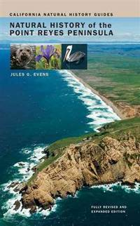 Natural History of the Point Reyes Peninsula (California Natural History Guides)