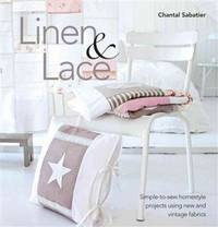Linen & Lace: Simple-to-sew homestyle charm using new and vintage lace
