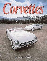 image of Corvettes; The Cars That Created the Legend