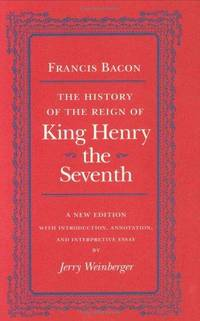 The History of the Reign of King Henry the Seventh