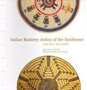 Indian Basketry Artists of the Southwest - Deep Roots, New Growth