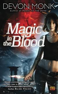 Magic in the Blood (Allie Beckstrom Novels)
