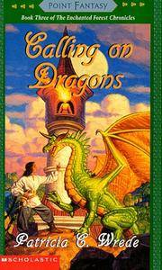 Calling On Dragons 3 Enchanted Forest Chronicles