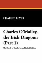 Charles O'malley the Irish Dragoon