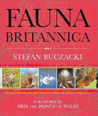 Fauna Britannica: Natural History Myths and Legends Folklore Tales and Traditions