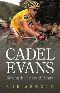 CADEL EVANS: Close to Flying - AUTHOR SIGNED -