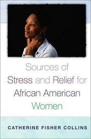 Sources of Stress and Relief for African American Women (Race and Ethnicity in Pyschology)
