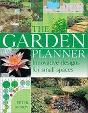 Garden Planner : Innovative Designs for Small Spaces by  Peter McHoy - Hardcover - from Better World Books  (SKU: GRP14851896)