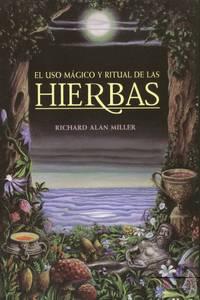 El uso mágico y ritual de las hierbas (Inner Traditions)