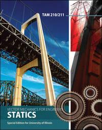 Vector Mechanics for Engineers: Statics TAM 210/211, University of Illinois [Paperback]