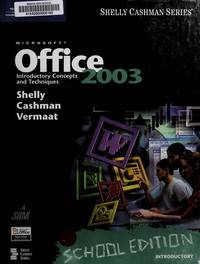 image of Microsoft Office 2003: Introductory Concepts and Techniques, School Edition