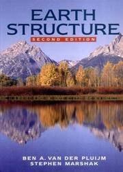 Earth Structure: An Introduction to Structural Geology and Tectonics